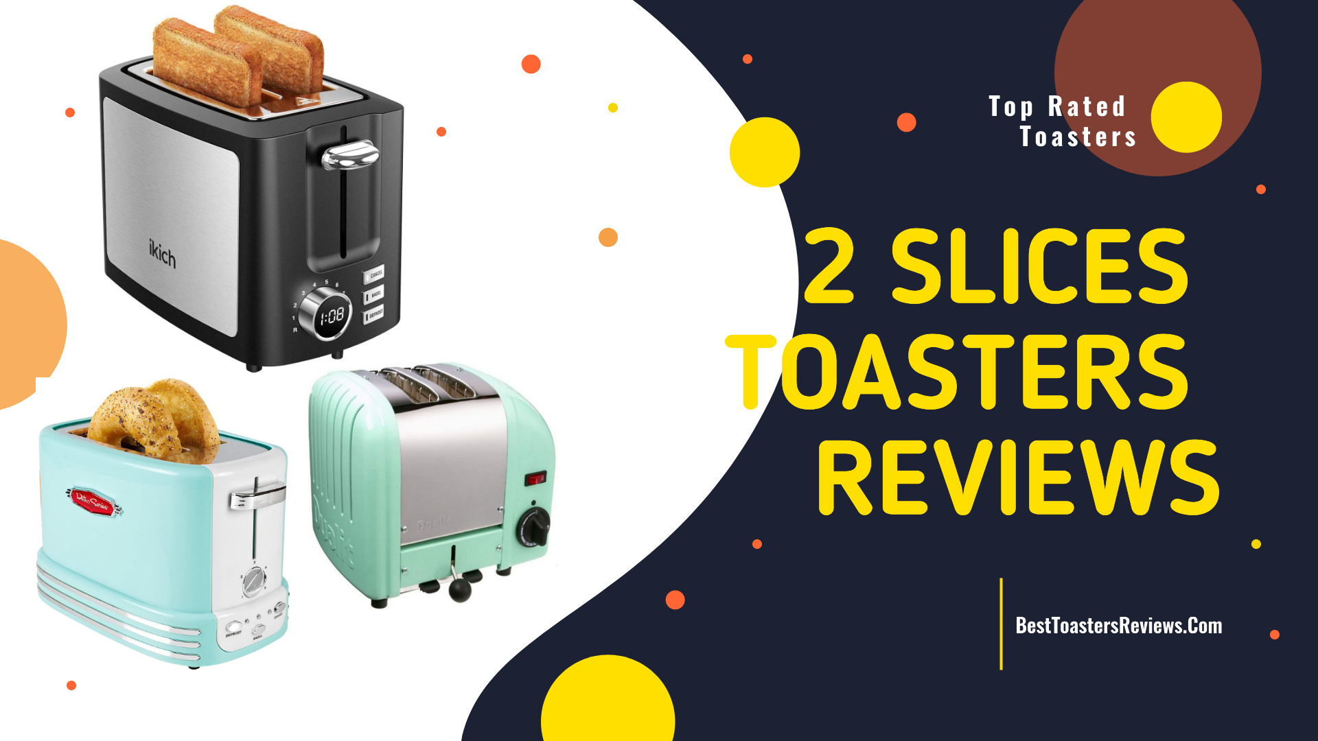 2 Slices Toasters Reviews