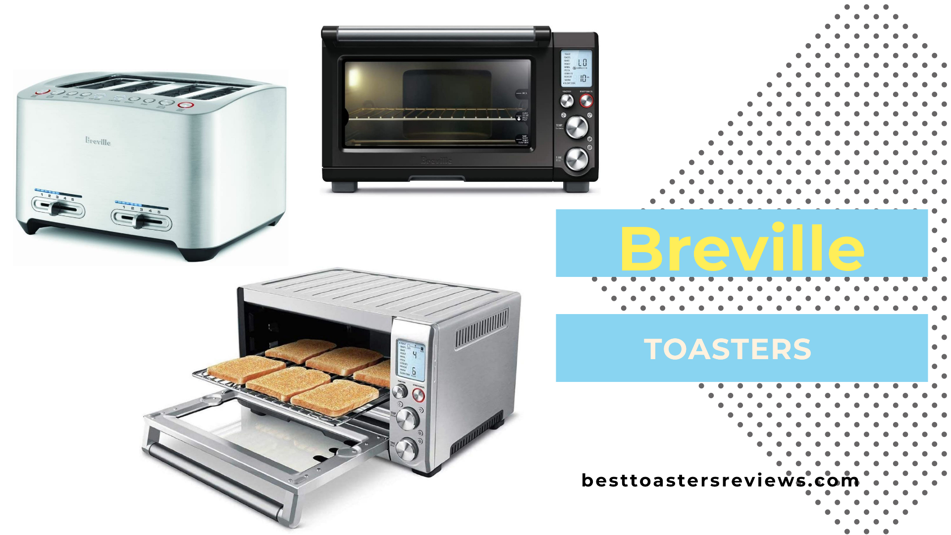 Best Breville Toasters Reviews