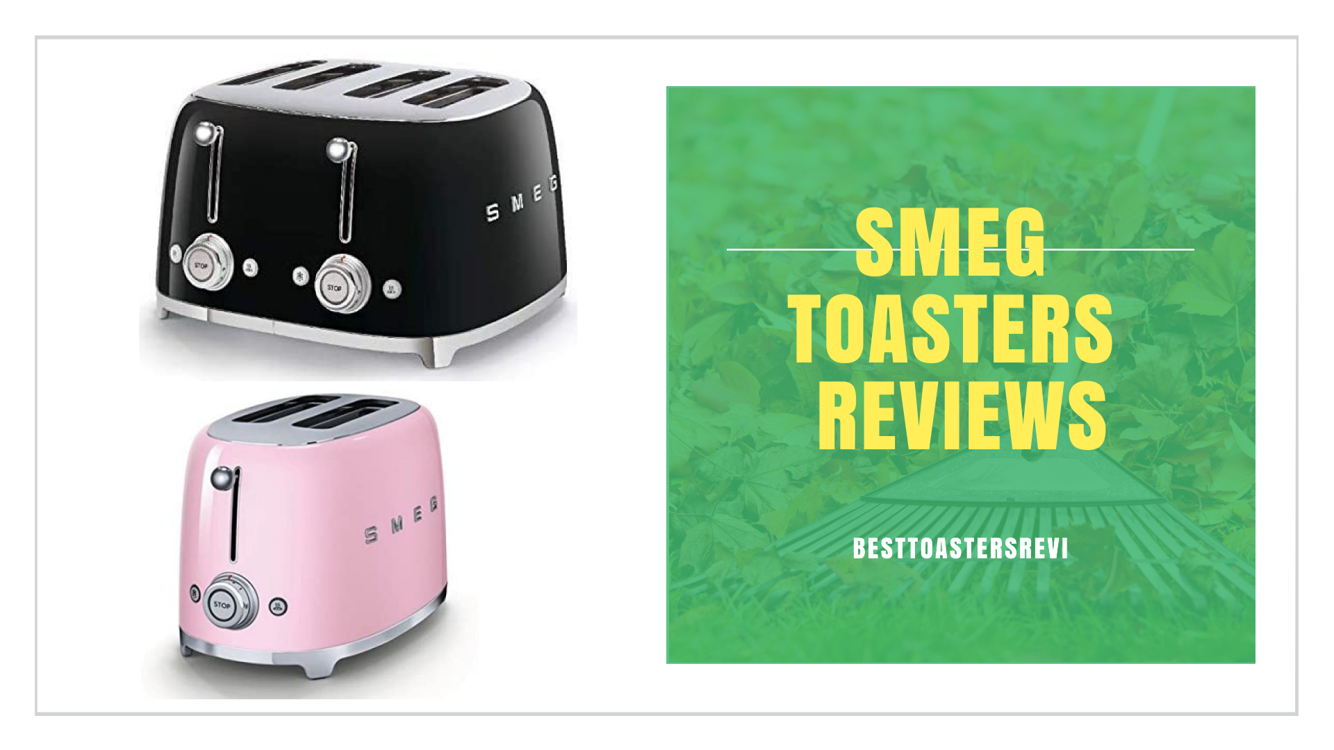 Best Smeg Toasters Reviews