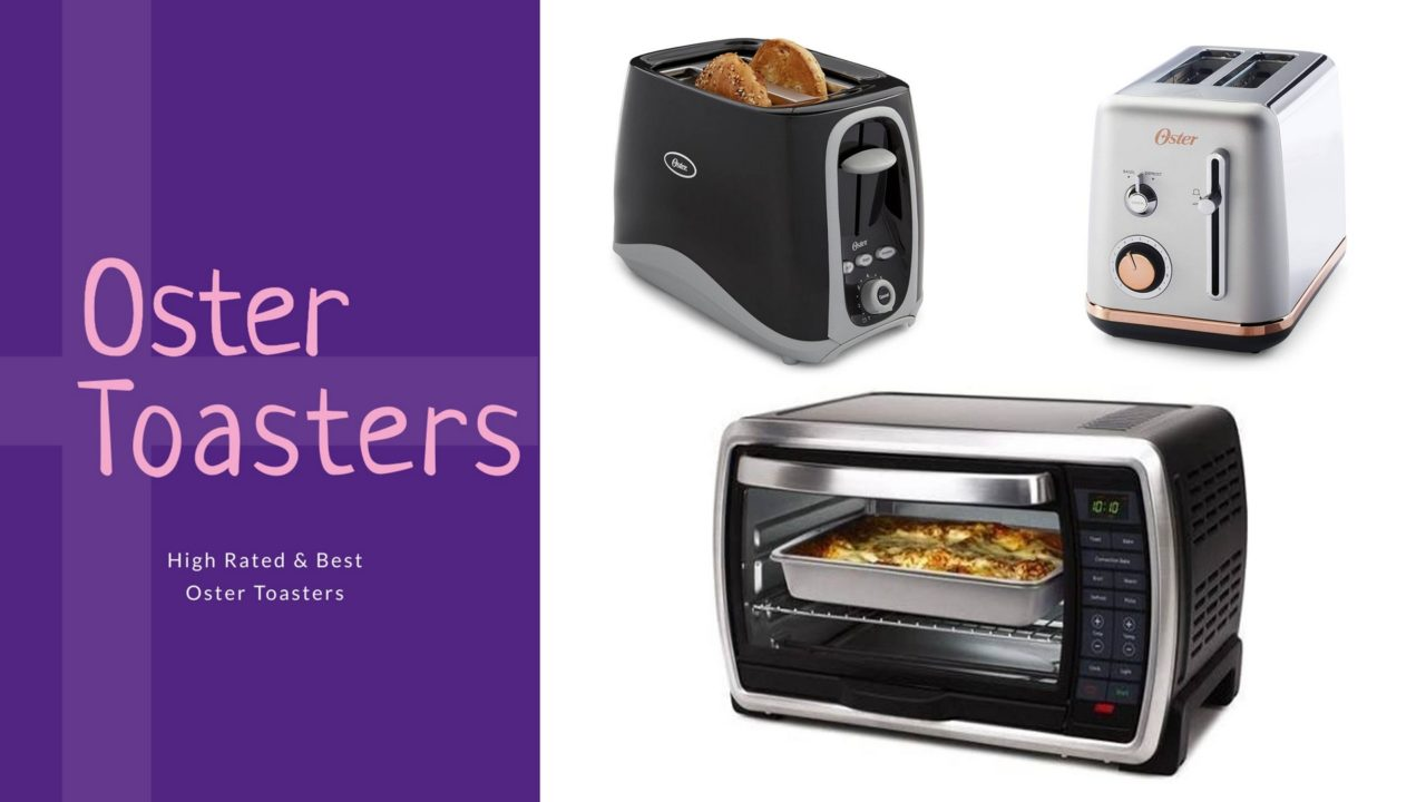 Best Oster Toasters Reviews