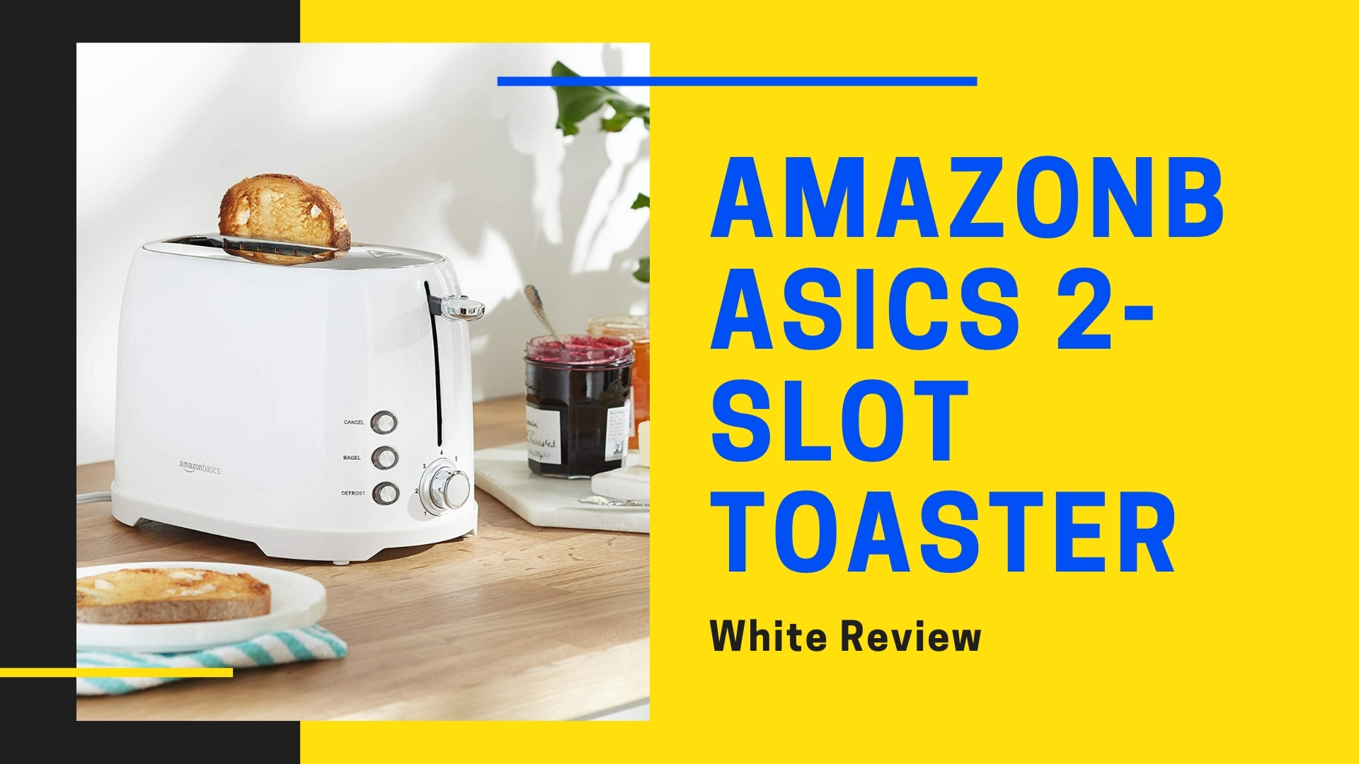 AmazonBasics 2-Slot Toaster Review